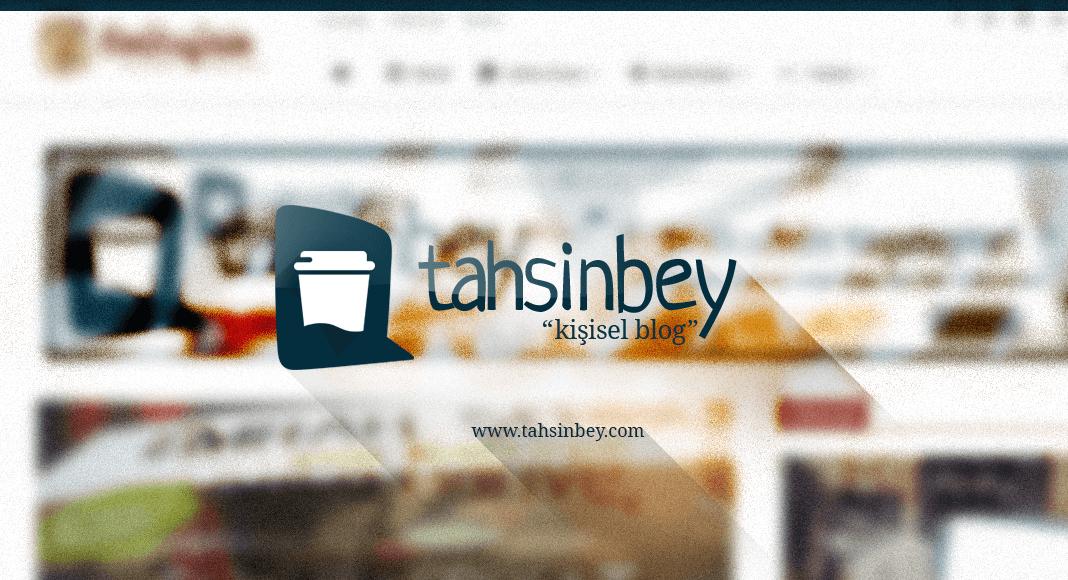 tahsinbey.com'dan Selamlar!